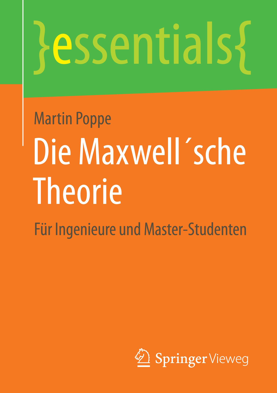 Poppe, Martin - Die Maxwell´sche Theorie, ebook