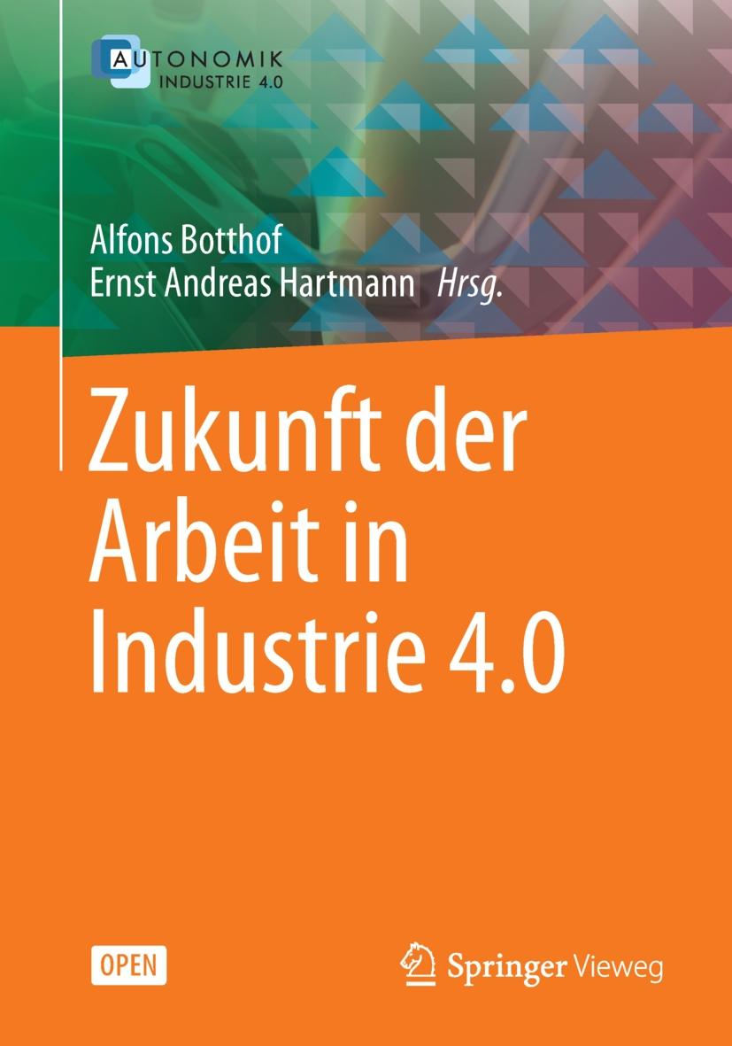 Botthof, Alfons - Zukunft der Arbeit in Industrie 4.0, ebook