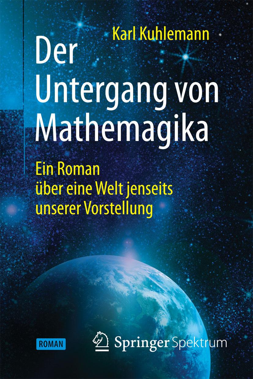 Kuhlemann, Karl - Der Untergang von Mathemagika, e-bok