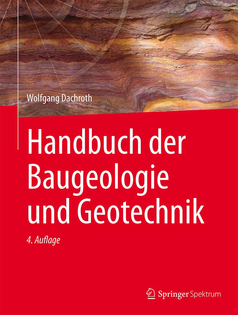 Dachroth, Wolfgang - Handbuch der Baugeologie und Geotechnik, ebook