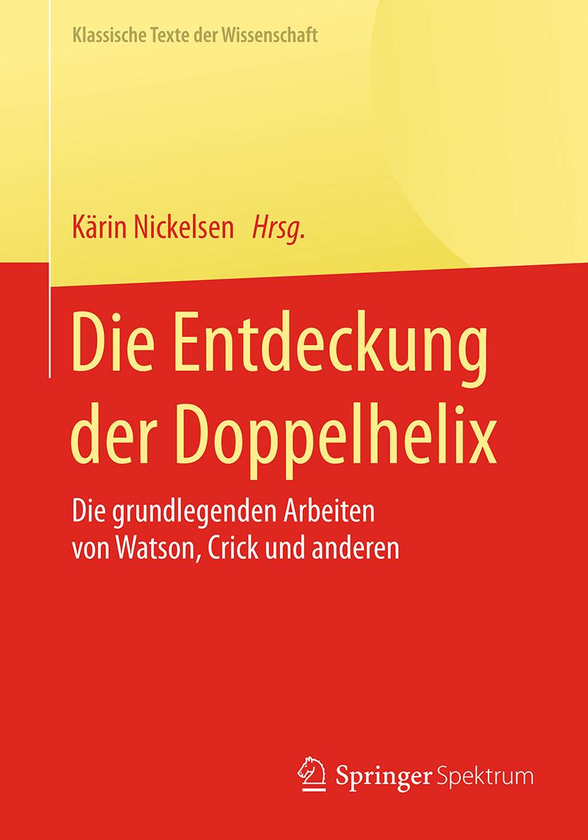 Nickelsen, Kärin - Die Entdeckung der Doppelhelix, ebook