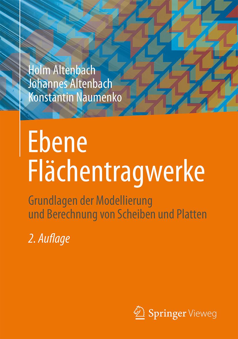 Altenbach, Holm - Ebene Flächentragwerke, ebook