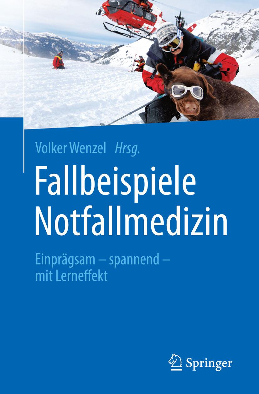 Wenzel, Volker - Fallbeispiele Notfallmedizin, ebook