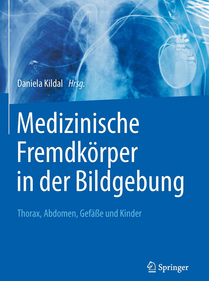 Kildal, Daniela - Medizinische Fremdkörper in der Bildgebung, ebook