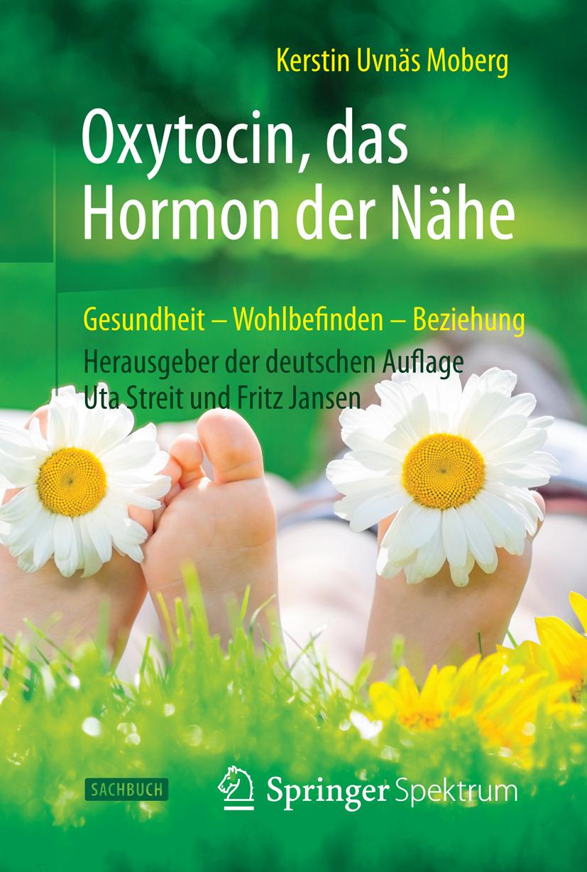 Moberg, Kerstin Uvnäs - Oxytocin, das Hormon der Nähe, ebook