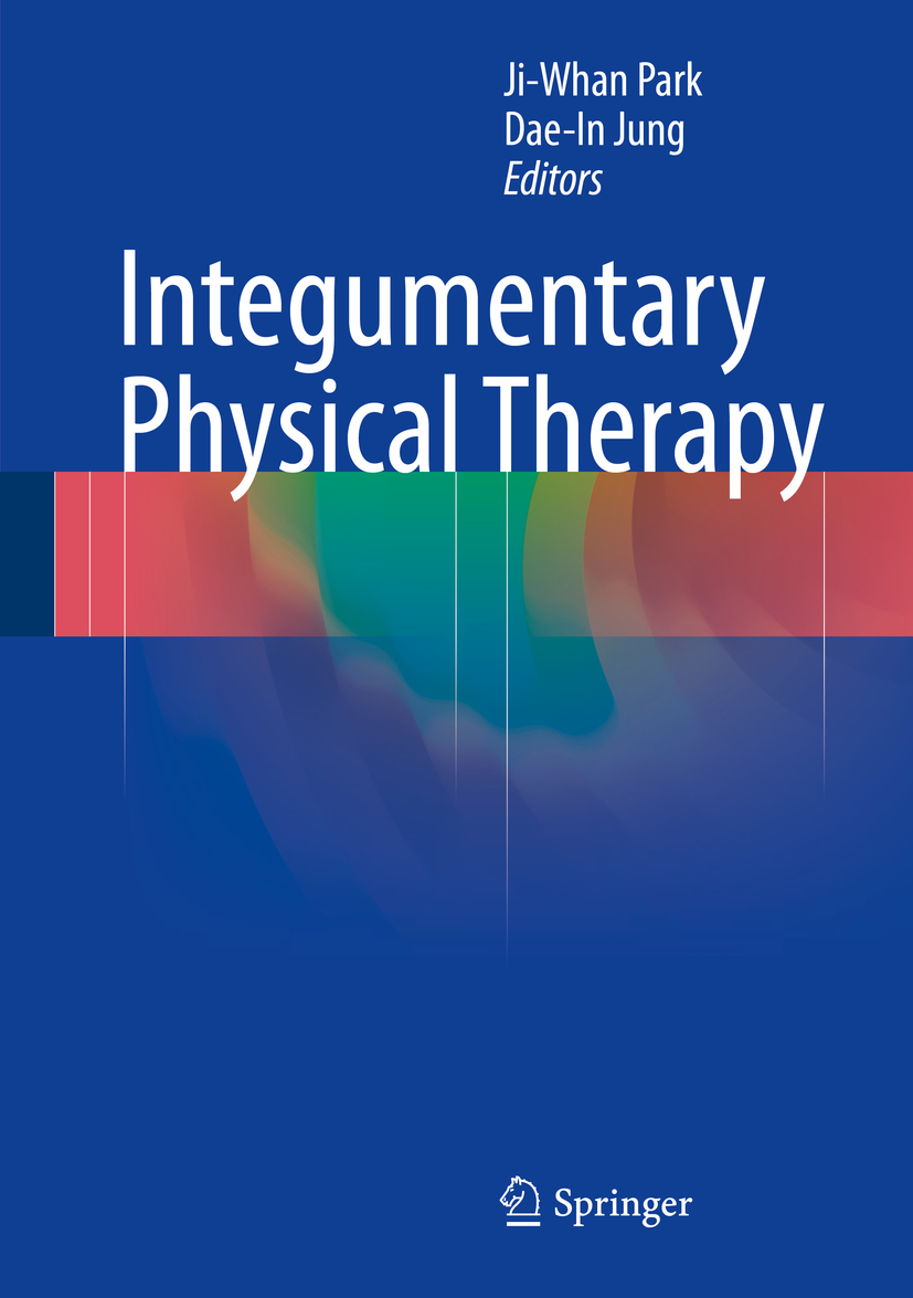Jung, Dae-In - Integumentary Physical Therapy, ebook