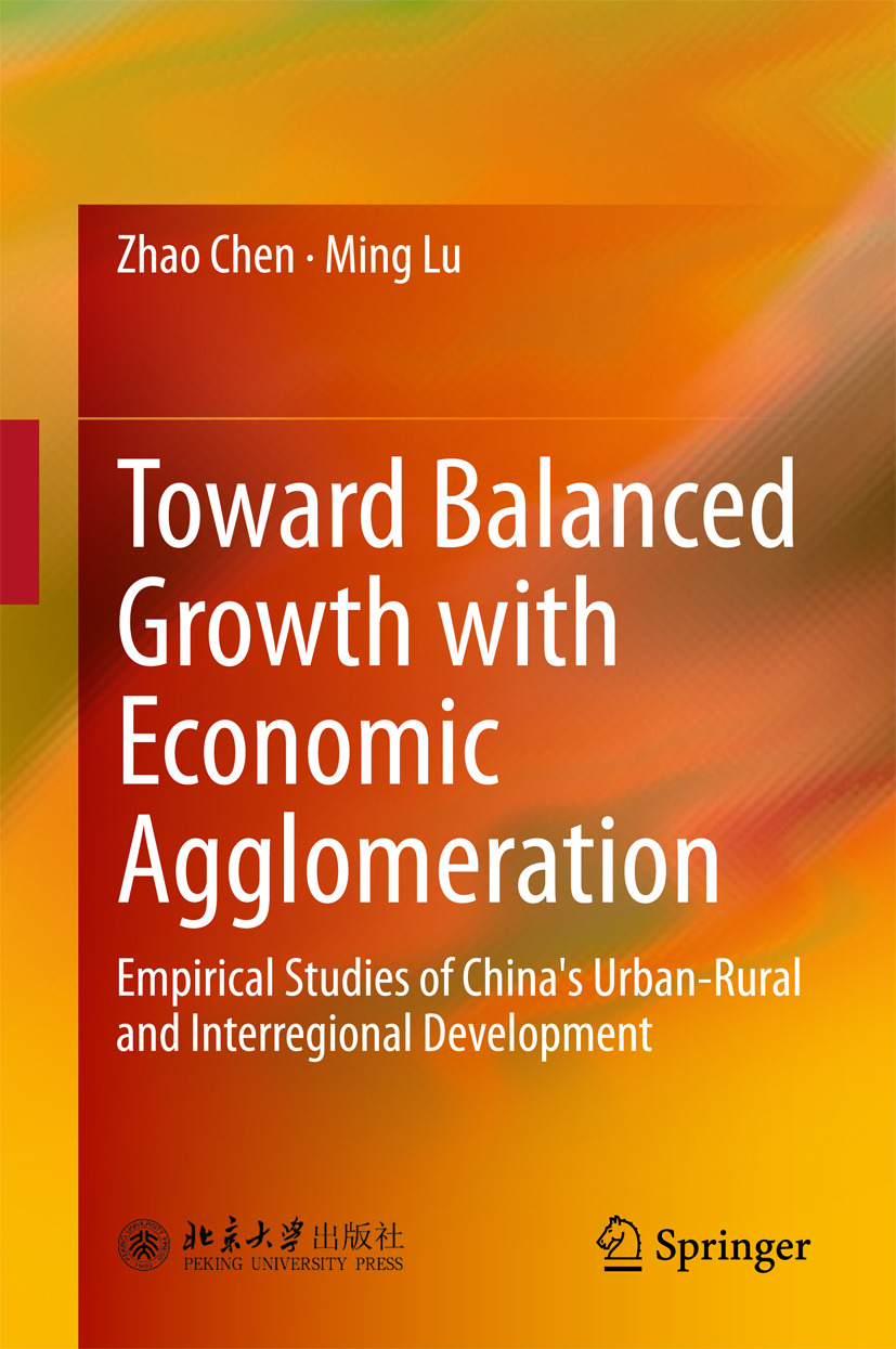 Chen, Zhao - Toward Balanced Growth with Economic Agglomeration, e-kirja