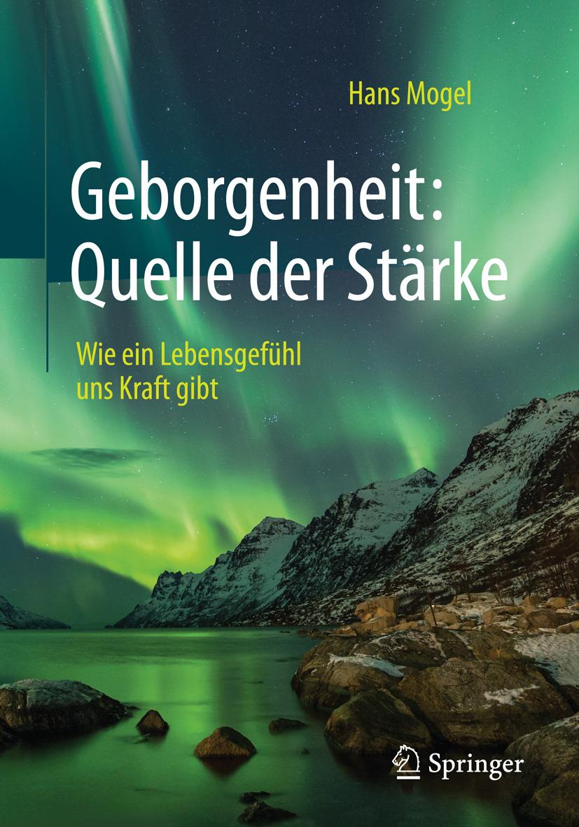 Mogel, Hans - Geborgenheit: Quelle der Stärke, ebook