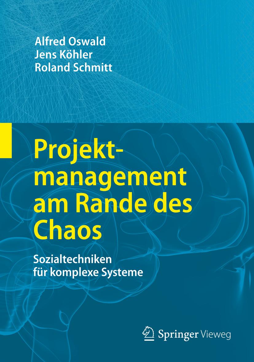 Köhler, Jens - Projektmanagement am Rande des Chaos, ebook