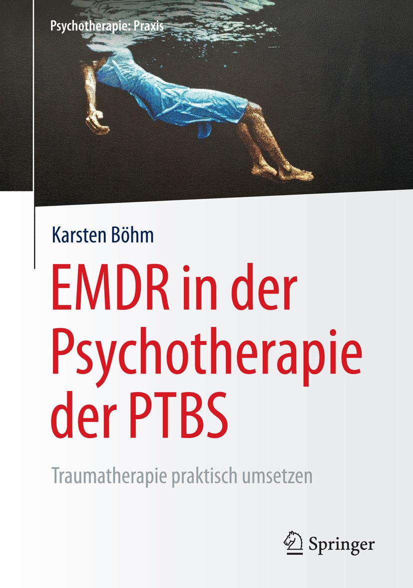 Böhm, Karsten - EMDR in der Psychotherapie der PTBS, ebook