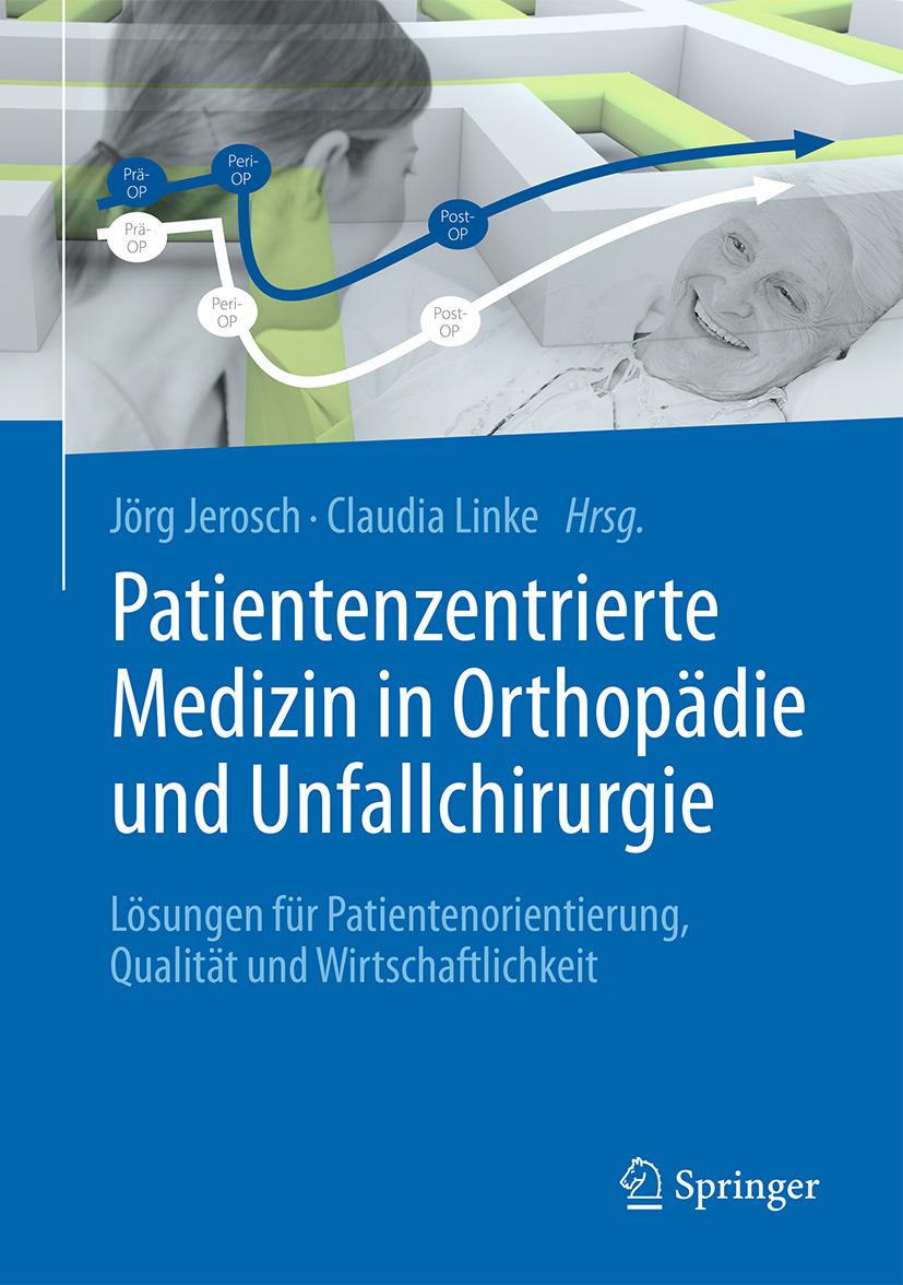 Jerosch, Jörg - Patientenzentrierte Medizin in Orthopädie und Unfallchirurgie, e-kirja