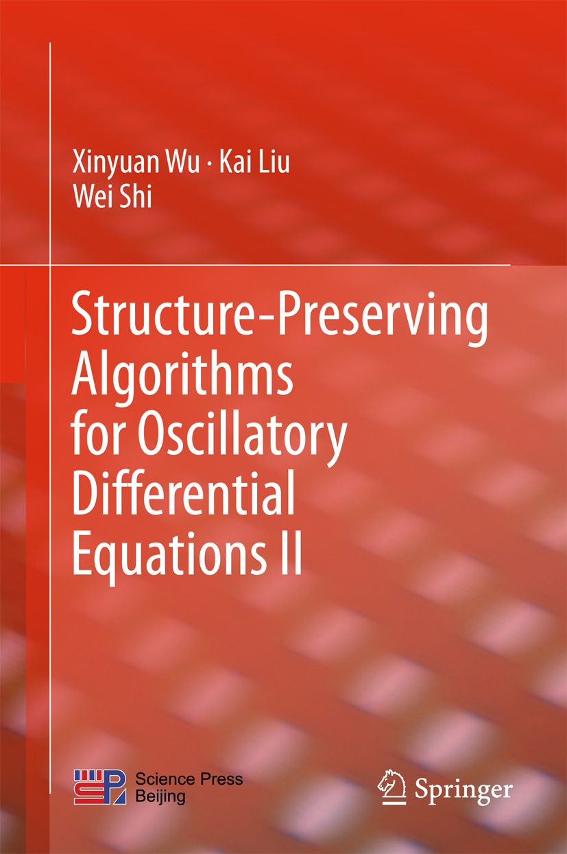 Liu, Kai - Structure-Preserving Algorithms for Oscillatory Differential Equations II, e-bok
