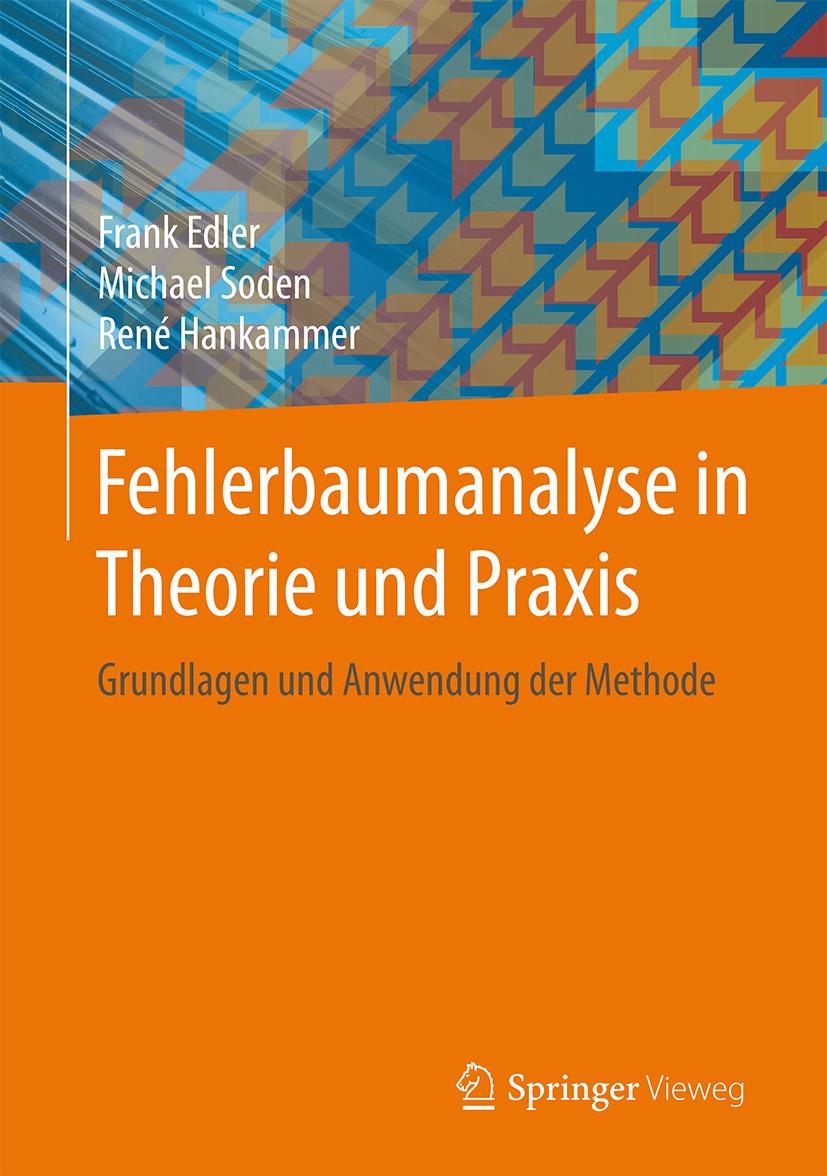 Edler, Frank - Fehlerbaumanalyse in Theorie und Praxis, ebook