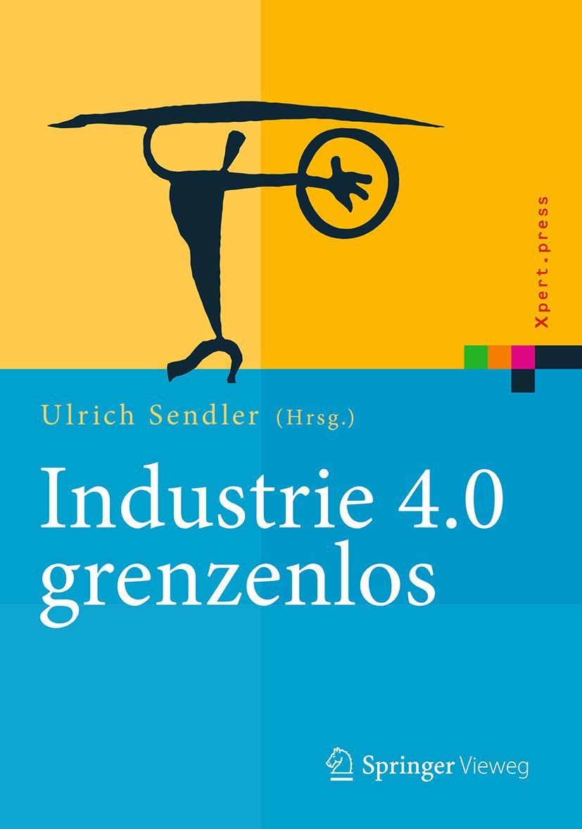 Sendler, Ulrich - Industrie 4.0 grenzenlos, ebook