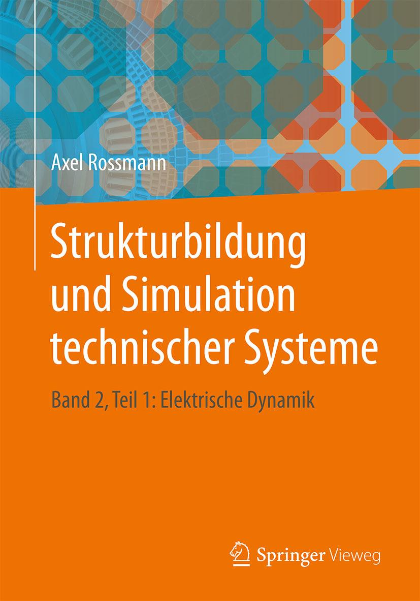 Rossmann, Axel - Strukturbildung und Simulation technischer Systeme, ebook