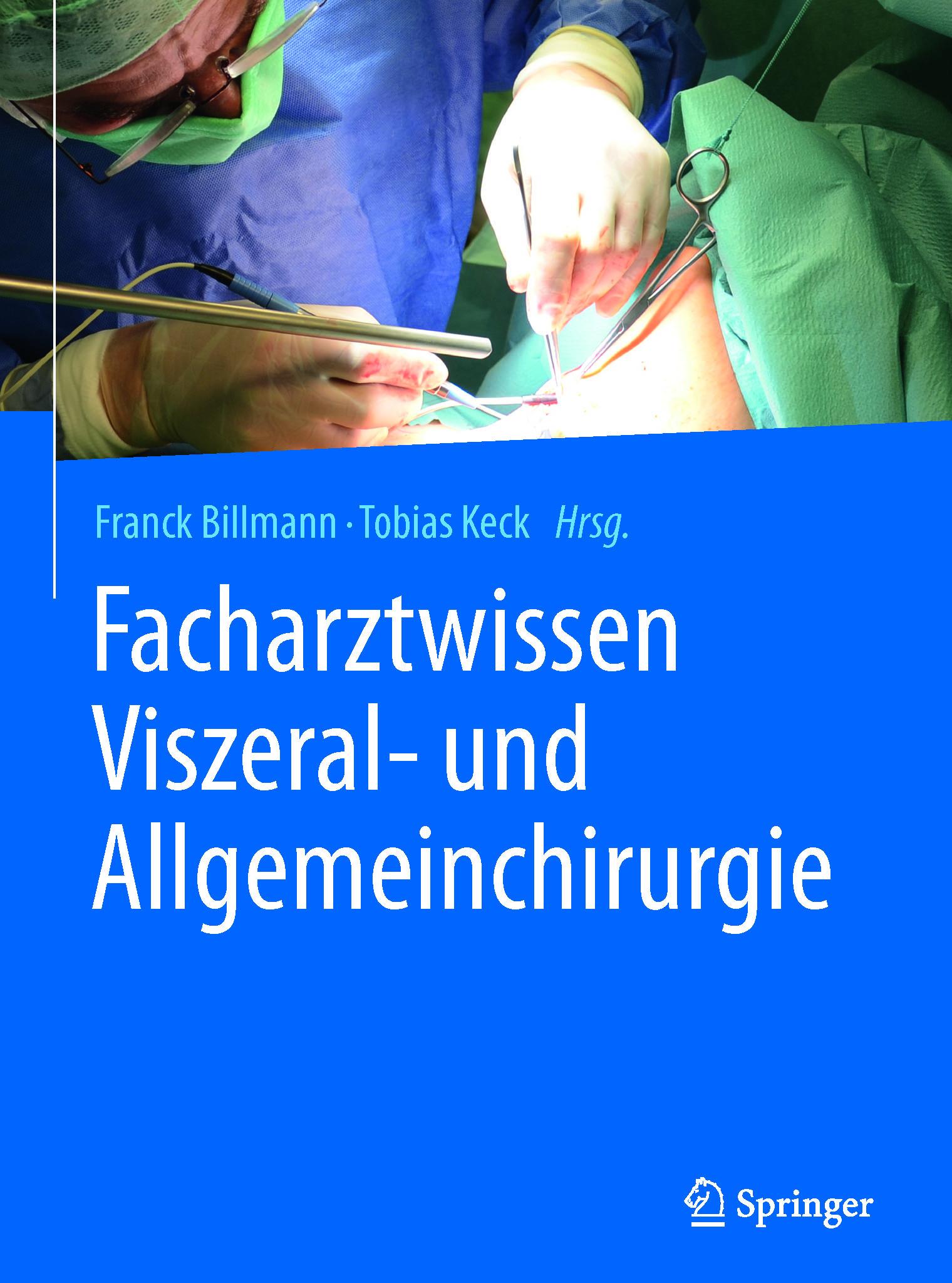 Billmann, Franck - Facharztwissen Viszeral- und Allgemeinchirurgie, ebook
