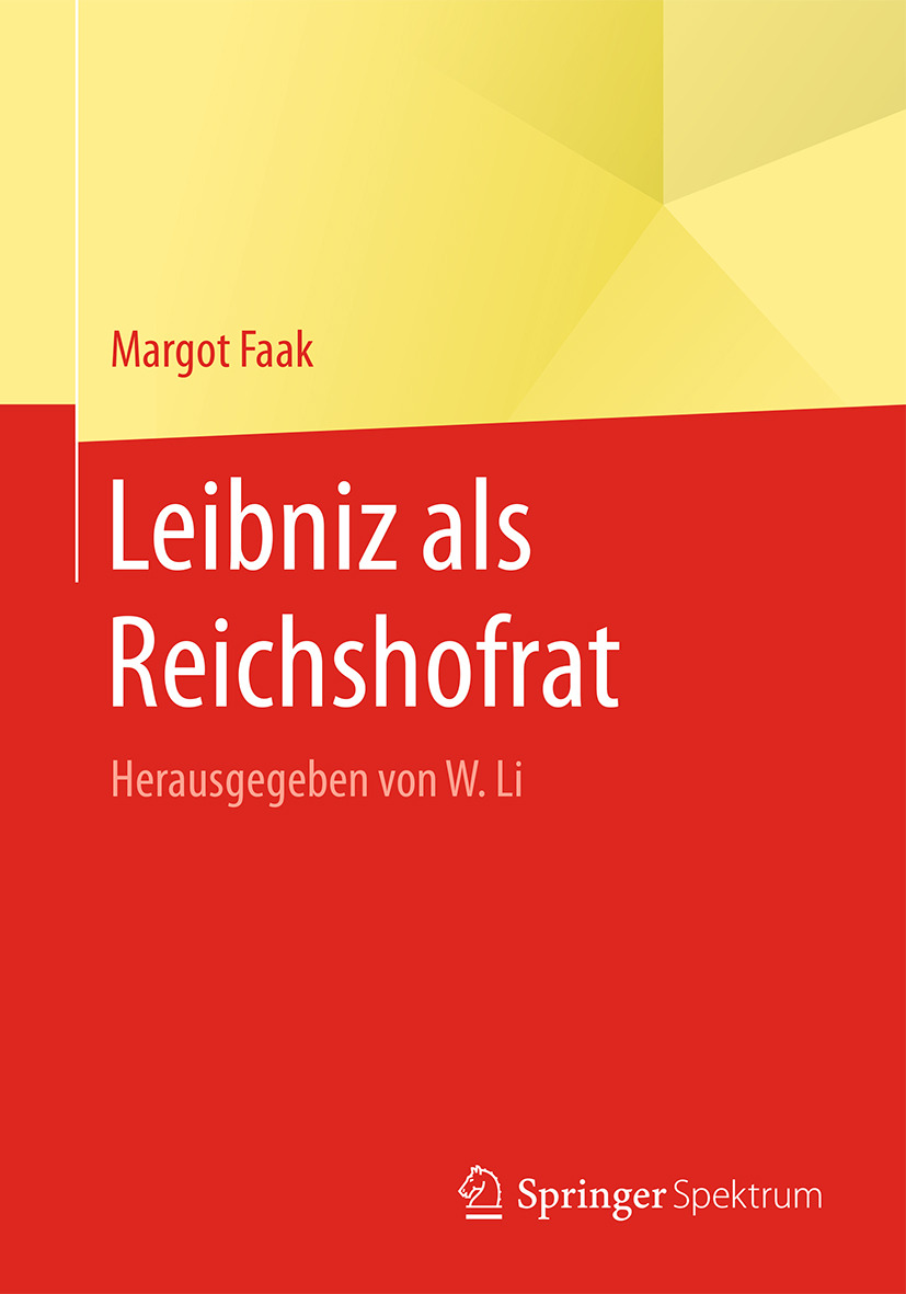 Faak, Margot - Leibniz als Reichshofrat, ebook