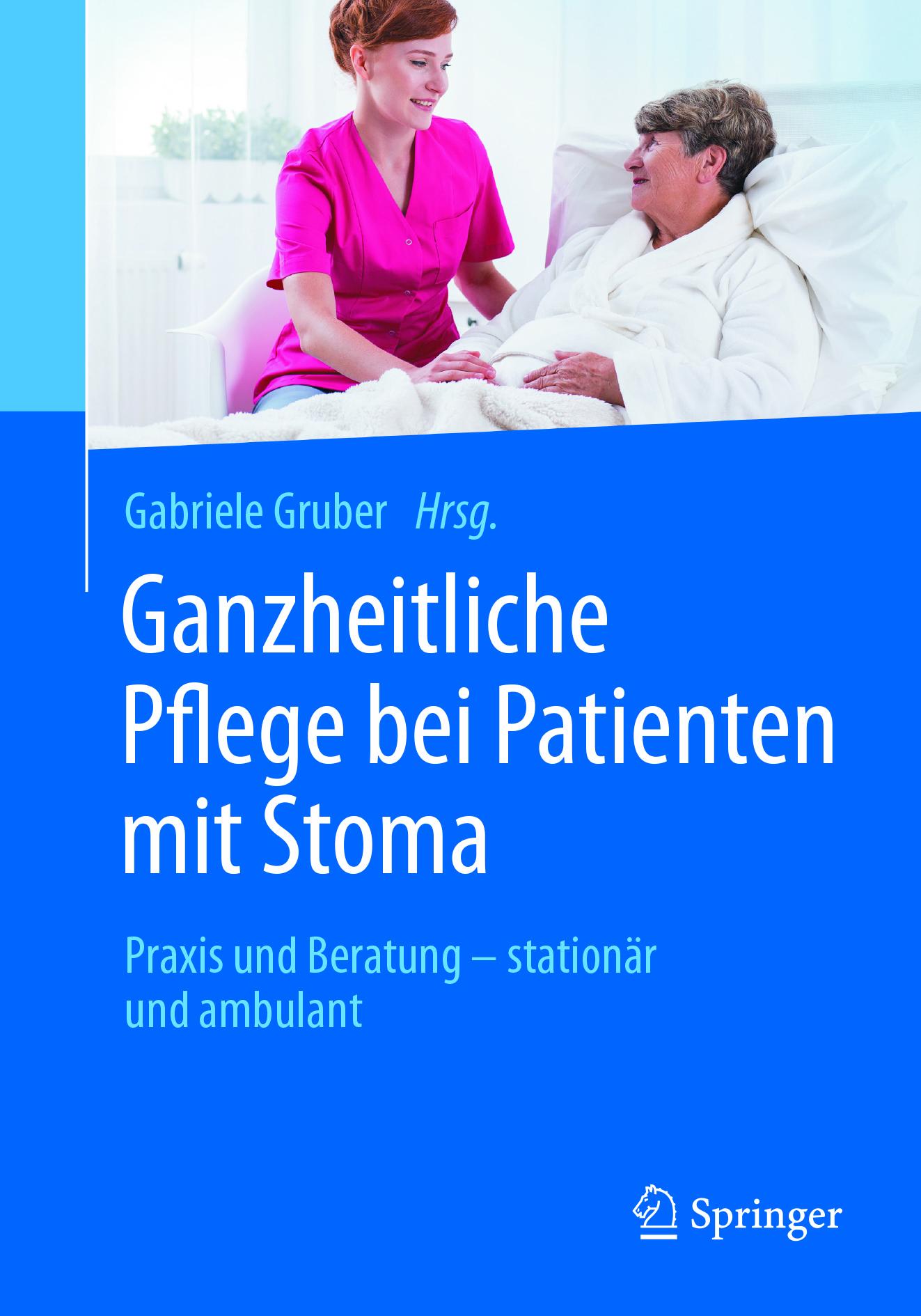 Gruber, Gabriele - Ganzheitliche Pflege bei Patienten mit Stoma, ebook