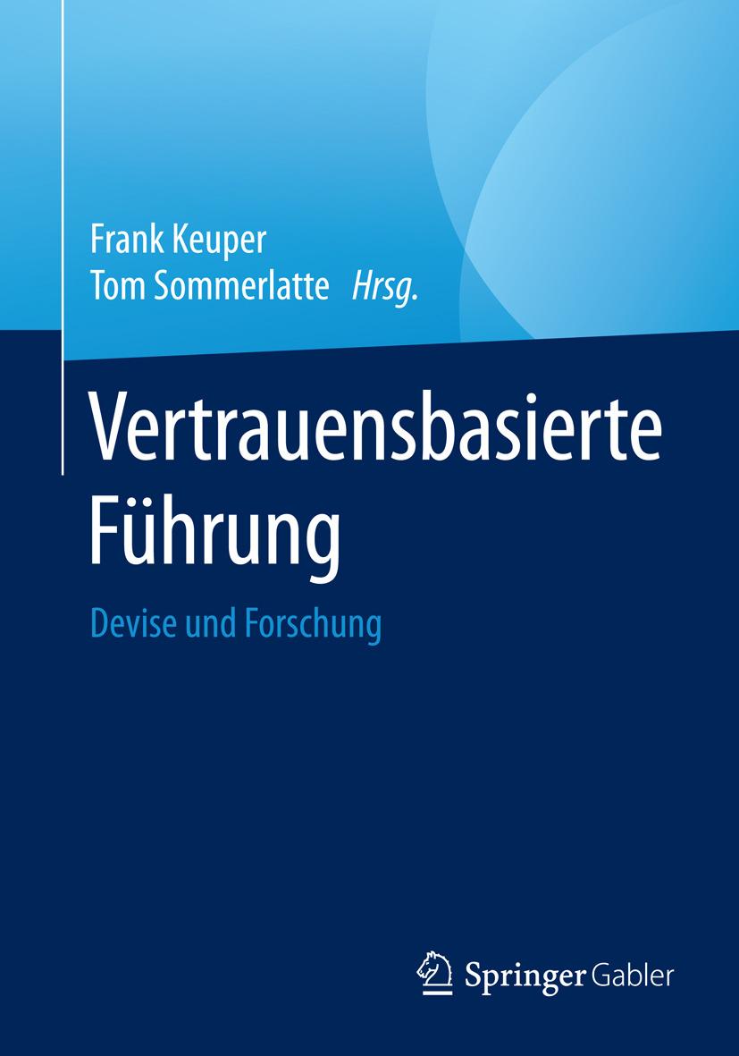 Keuper, Frank - Vertrauensbasierte Führung, ebook
