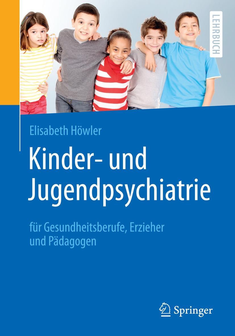 Höwler, Elisabeth - Kinder- und Jugendpsychiatrie für Gesundheitsberufe, Erzieher und Pädagogen, ebook