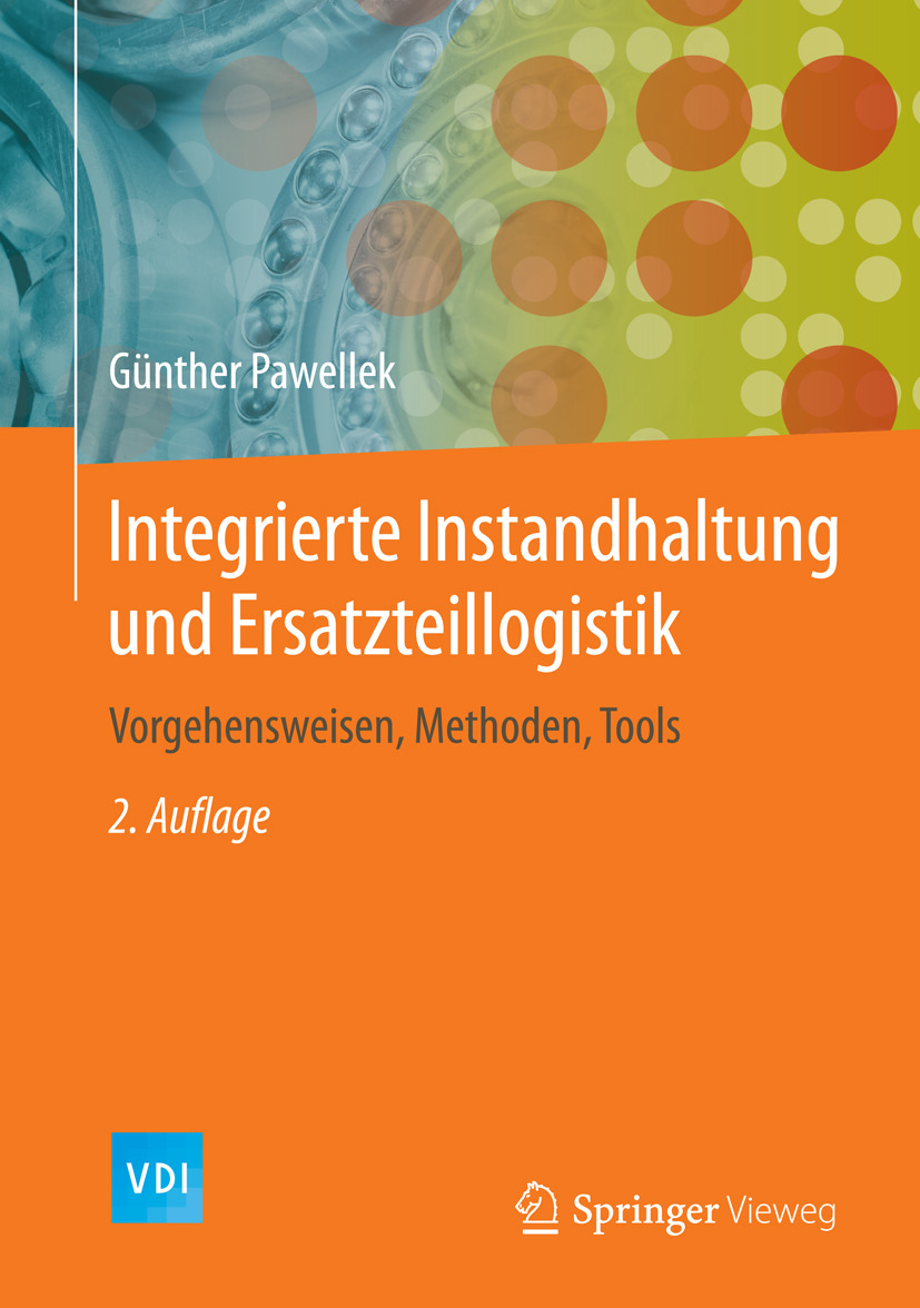 Pawellek, Günther - Integrierte Instandhaltung und Ersatzteillogistik, ebook