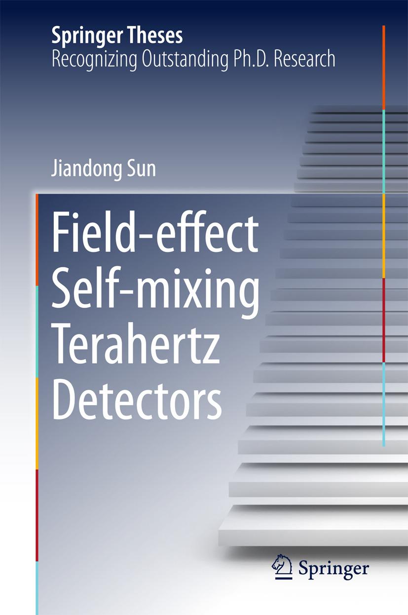 Sun, Jiandong - Field-effect Self-mixing Terahertz Detectors, ebook