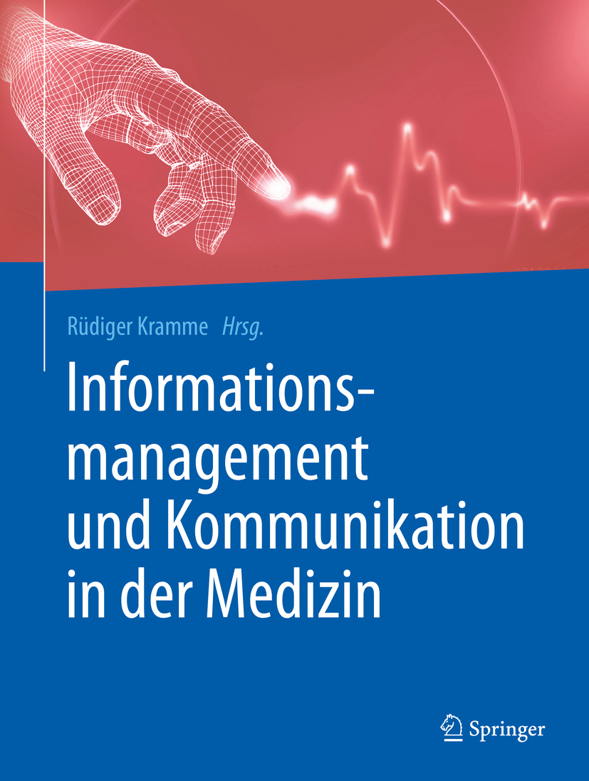 Kramme, Rüdiger - Informationsmanagement und Kommunikation in der Medizin, ebook