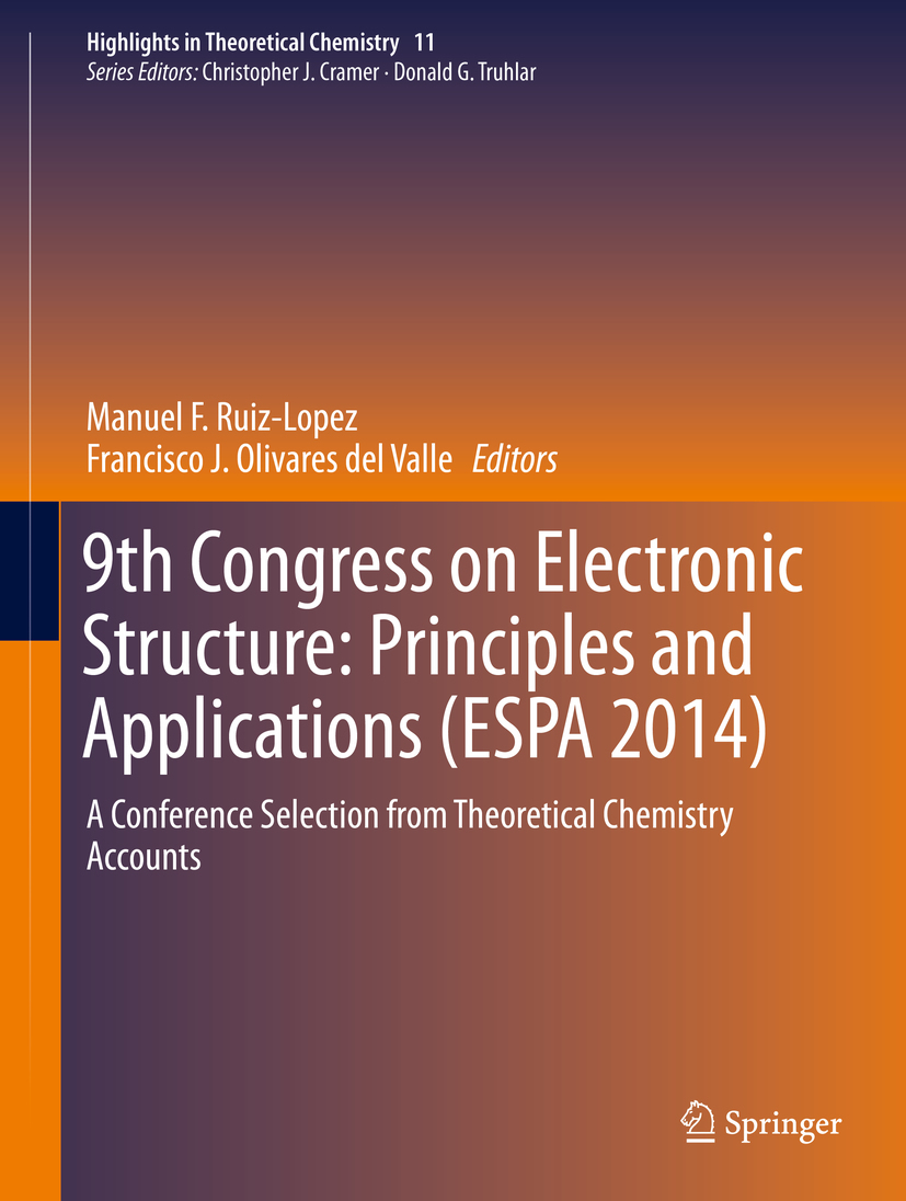 Ruiz-Lopez, Manuel F. - 9th Congress on Electronic Structure: Principles and Applications (ESPA 2014), ebook