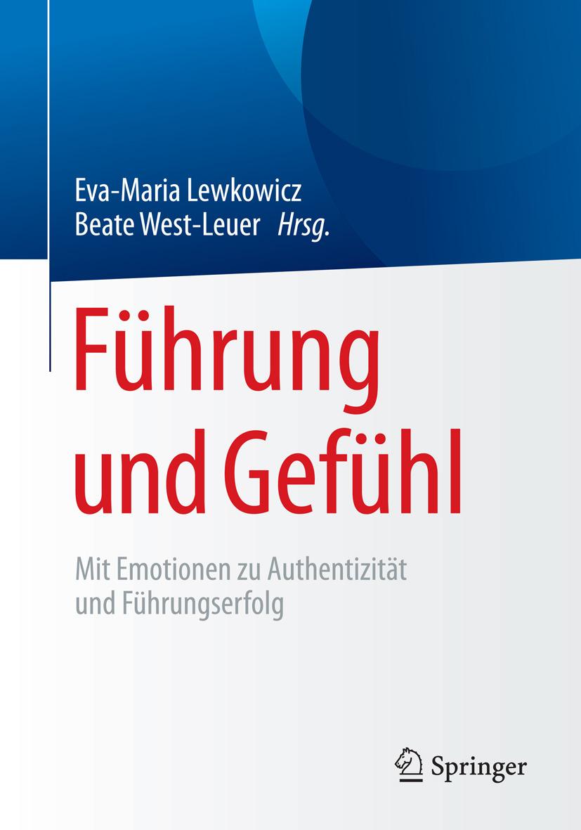 Lewkowicz, Eva-Maria - Führung und Gefühl, ebook