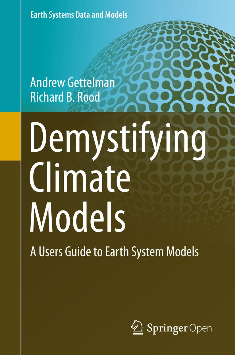 Gettelman, Andrew - Demystifying Climate Models, ebook
