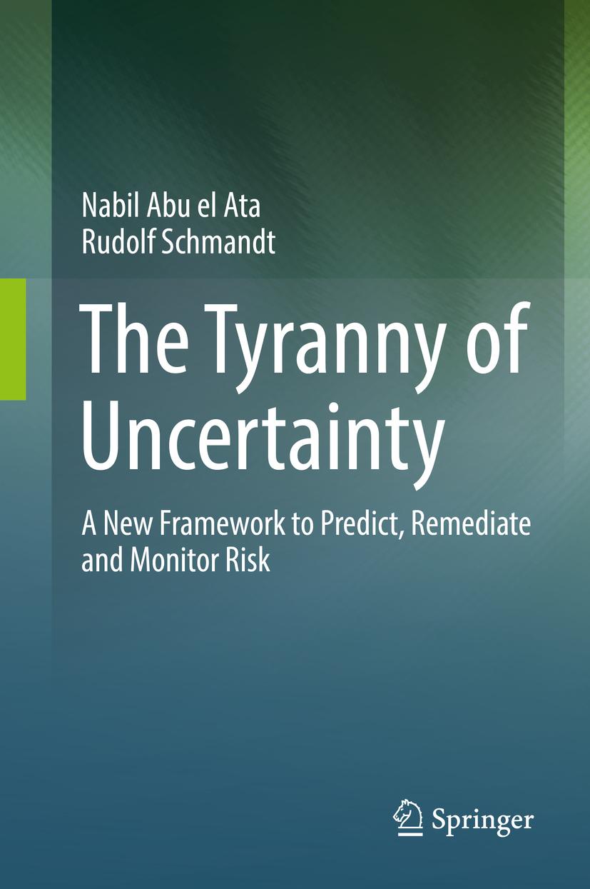Ata, Nabil Abu el - The Tyranny of Uncertainty, ebook