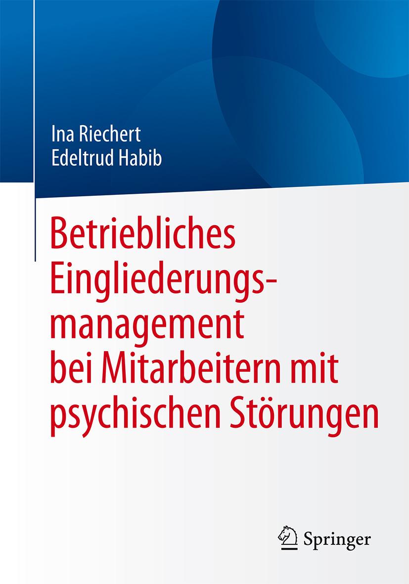 Habib, Edeltrud - Betriebliches Eingliederungsmanagement bei Mitarbeitern mit psychischen Störungen, ebook