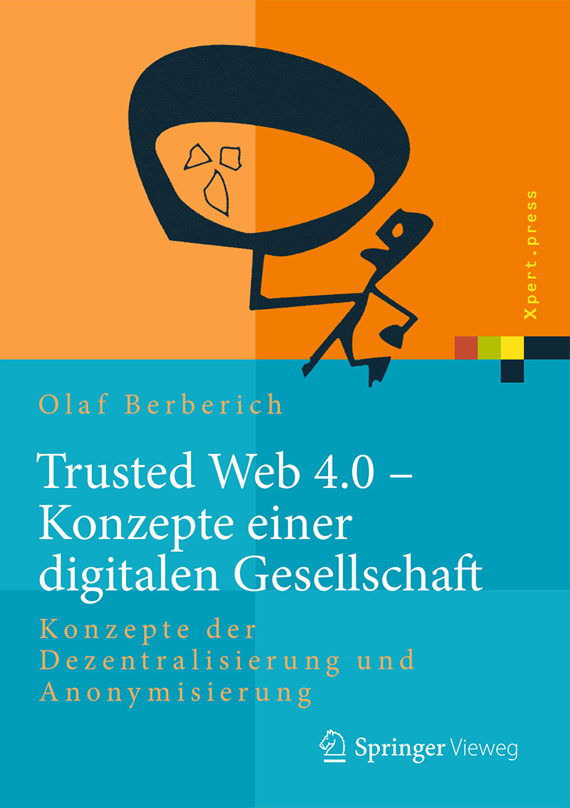 Berberich, Olaf - Trusted Web 4.0 - Konzepte einer digitalen Gesellschaft, ebook