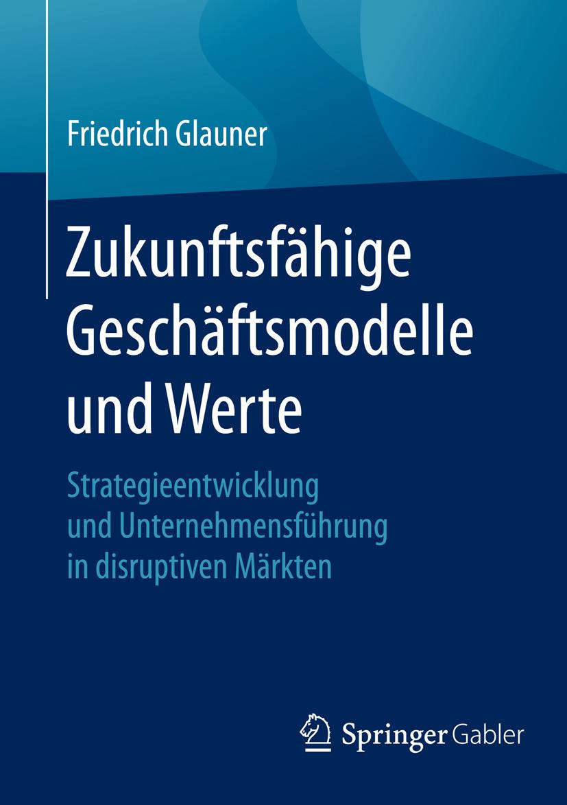 Glauner, Friedrich - Zukunftsfähige Geschäftsmodelle und Werte, ebook