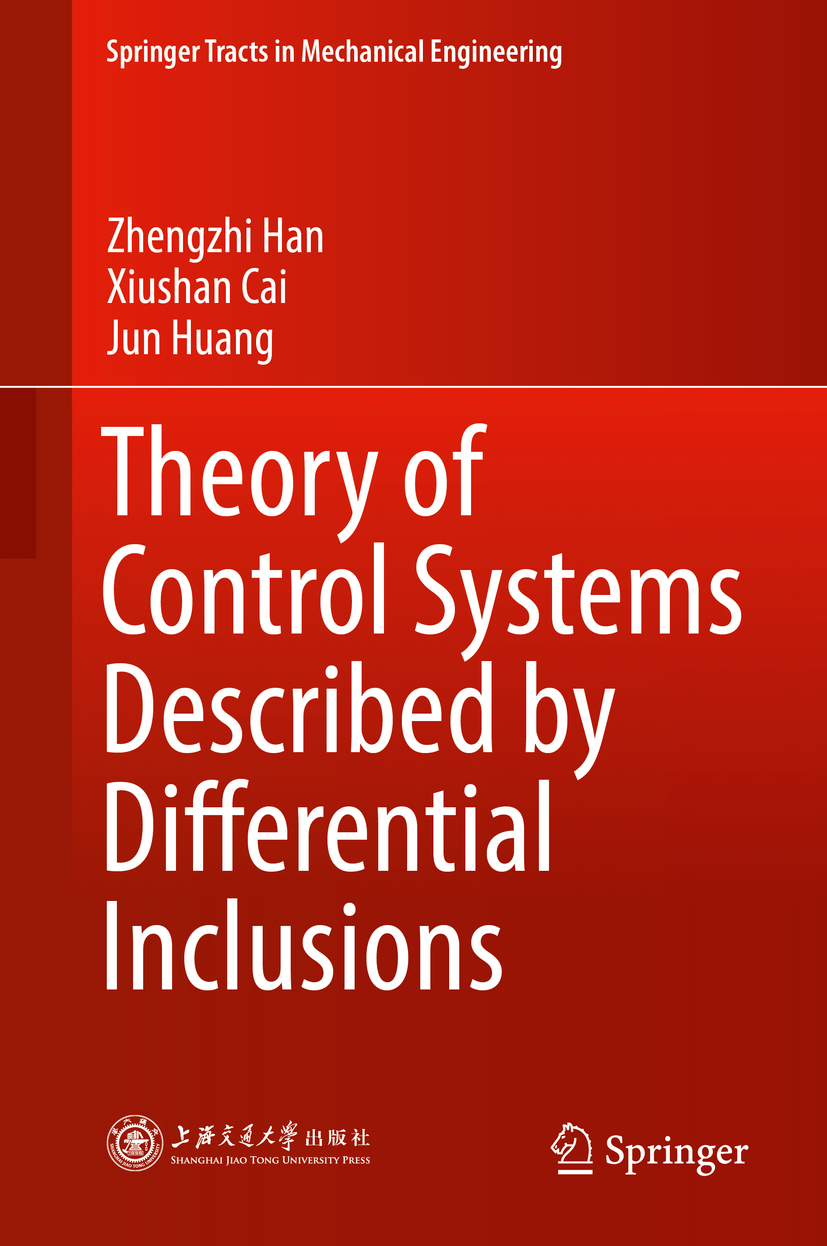 Cai, Xiushan - Theory of Control Systems Described by Differential Inclusions, ebook