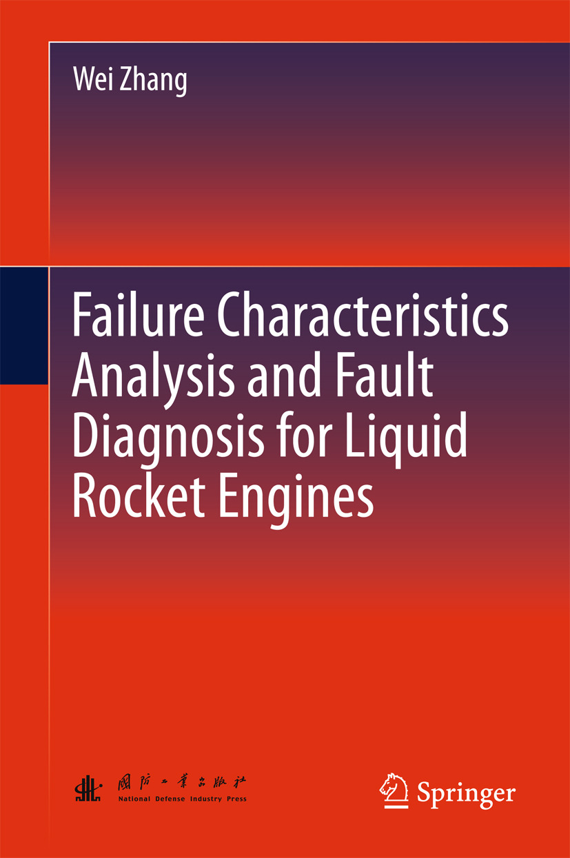 Zhang, Wei - Failure Characteristics Analysis and Fault Diagnosis for Liquid Rocket Engines, ebook