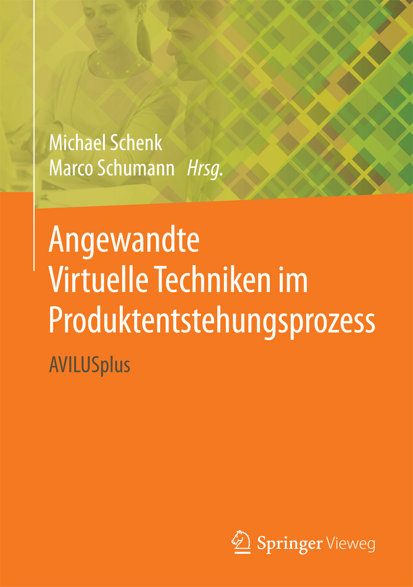 Schenk, Michael - Angewandte Virtuelle Techniken im Produktentstehungsprozess, ebook