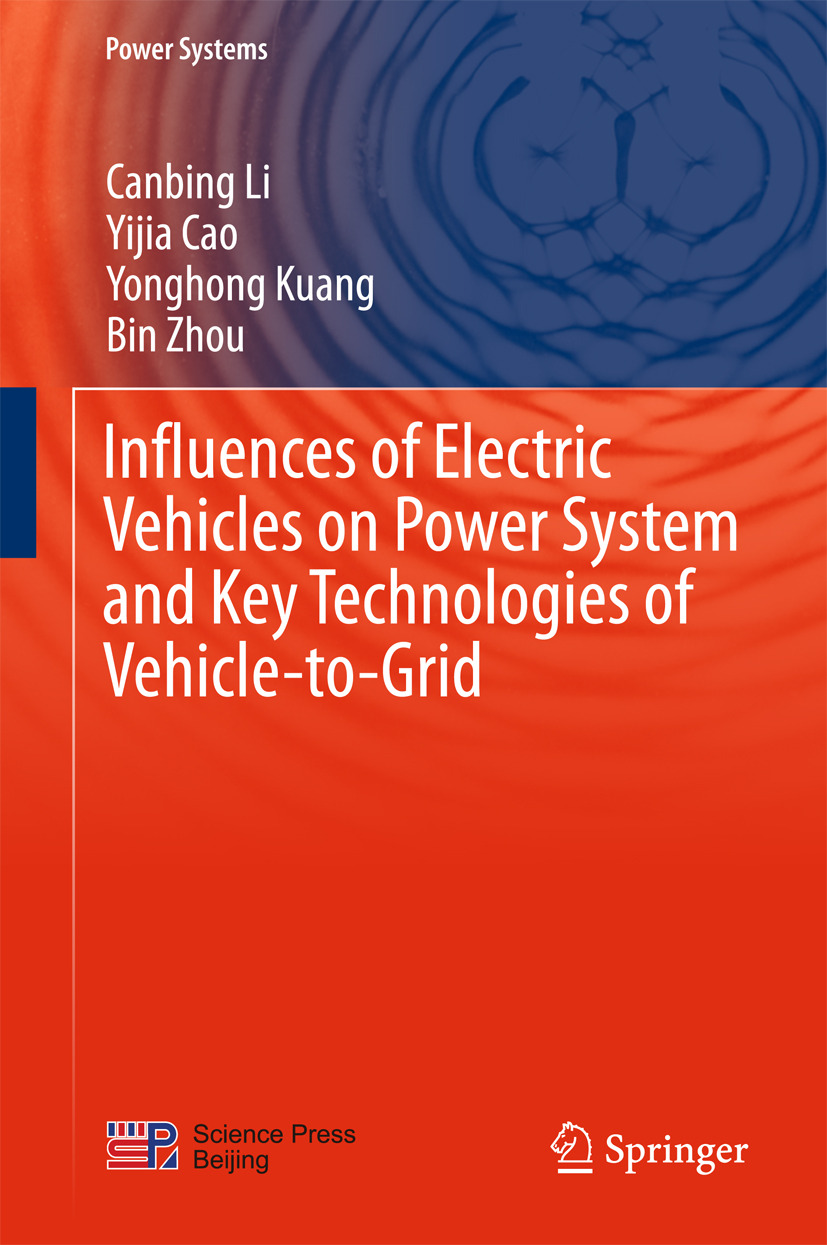 Cao, Yijia - Influences of Electric Vehicles on Power System and Key Technologies of Vehicle-to-Grid, ebook