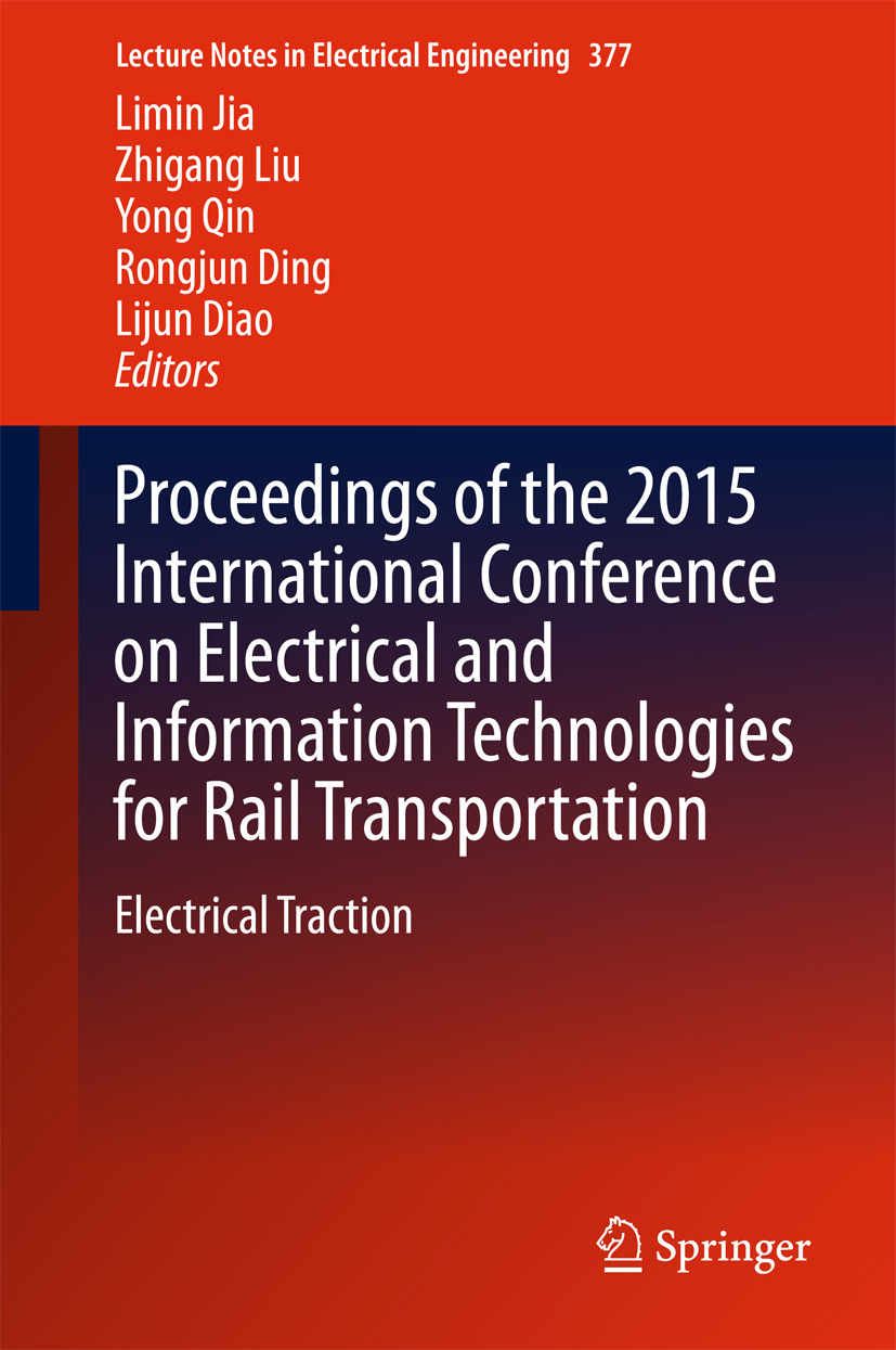 Diao, Lijun - Proceedings of the 2015 International Conference on Electrical and Information Technologies for Rail Transportation, ebook