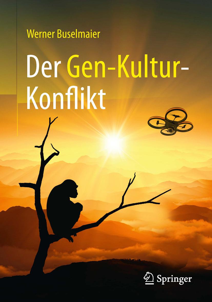 Buselmaier, Werner - Der Gen-Kultur-Konflikt, e-kirja