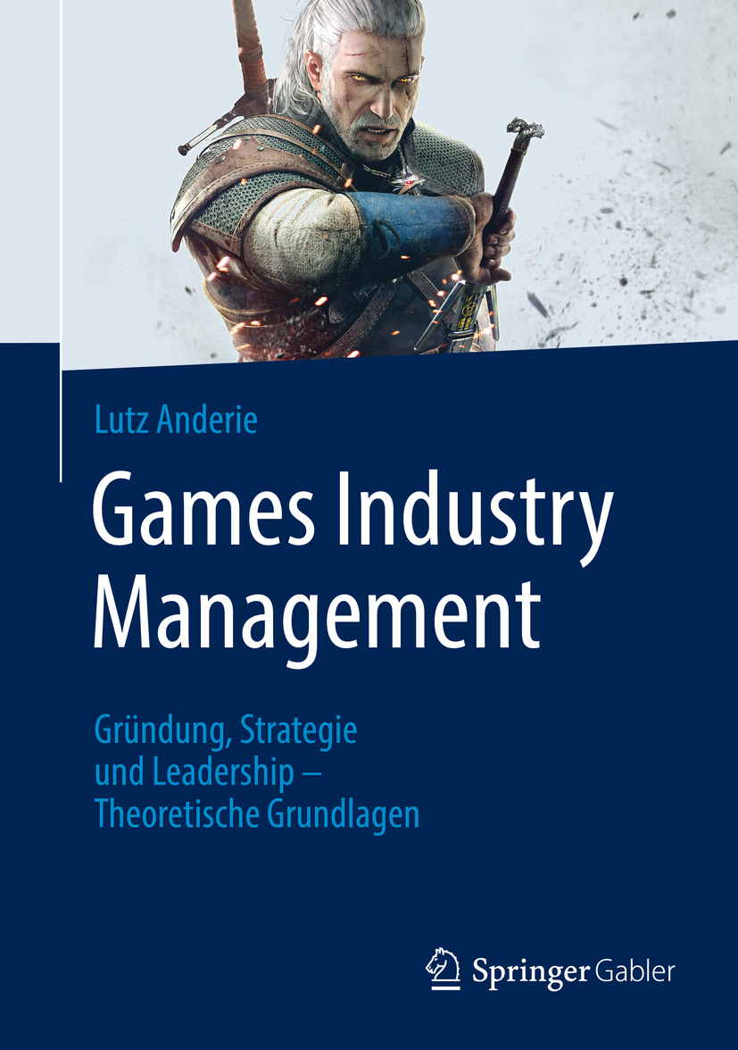 Anderie, Lutz - Games Industry Management, ebook