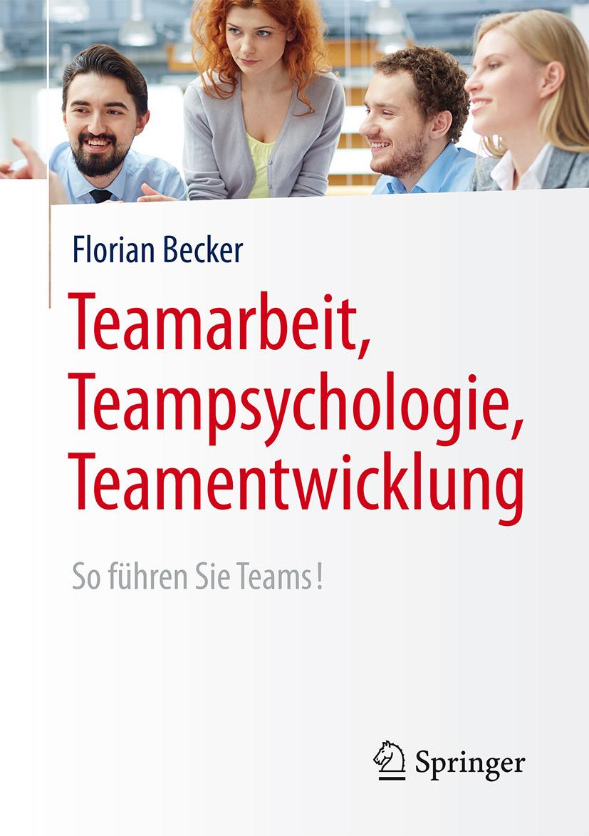 Becker, Florian - Teamarbeit, Teampsychologie, Teamentwicklung, ebook