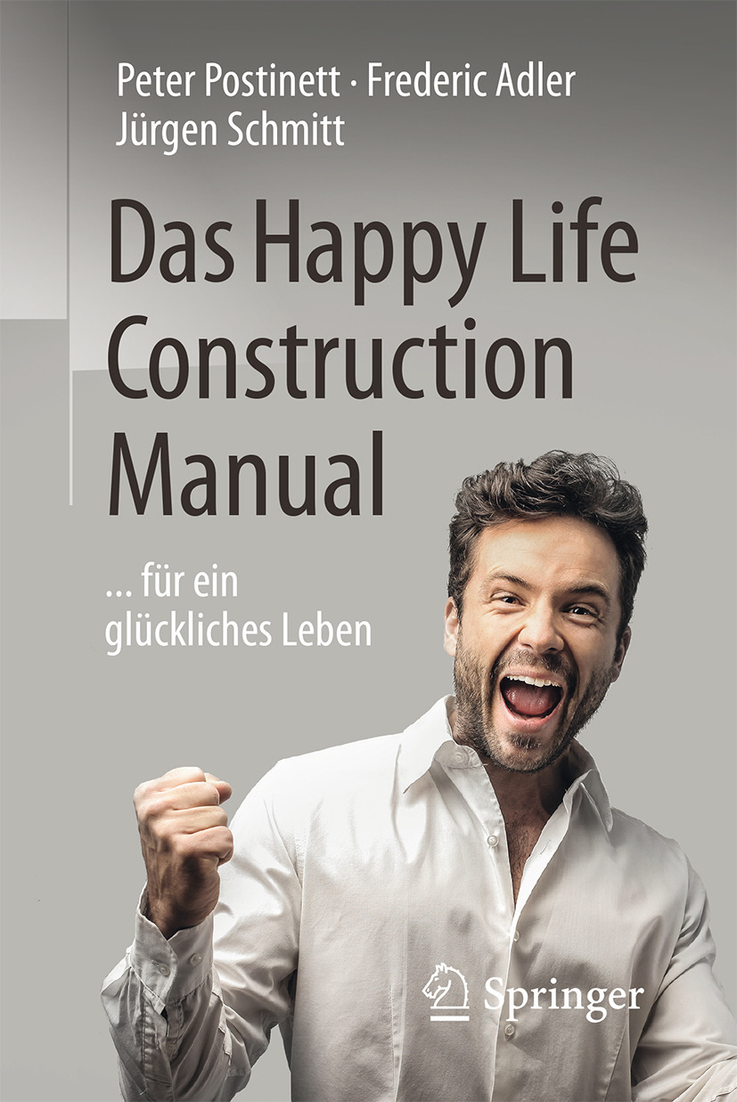 Adler, Frederic - Das Happy Life Construction Manual, ebook