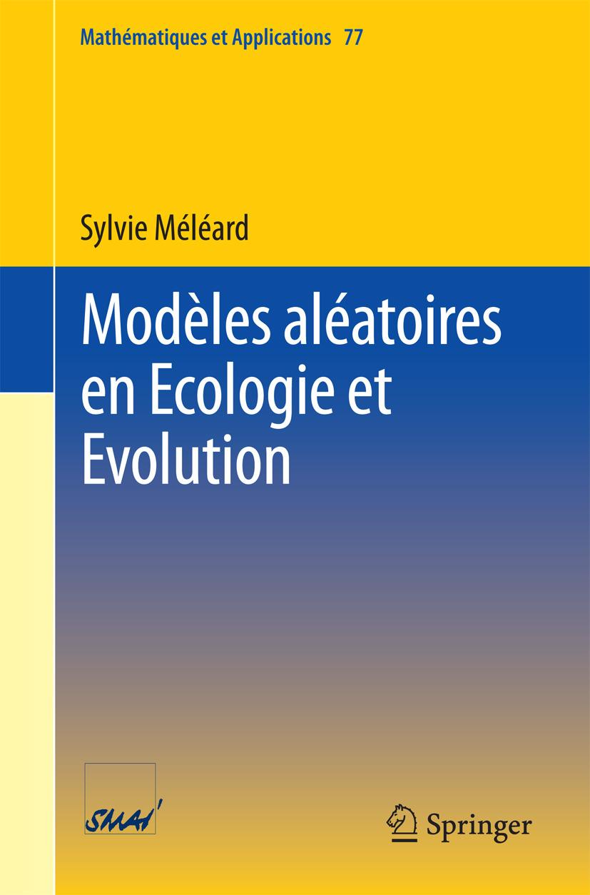Méléard, Sylvie - Modèles aléatoires en Ecologie et Evolution, ebook
