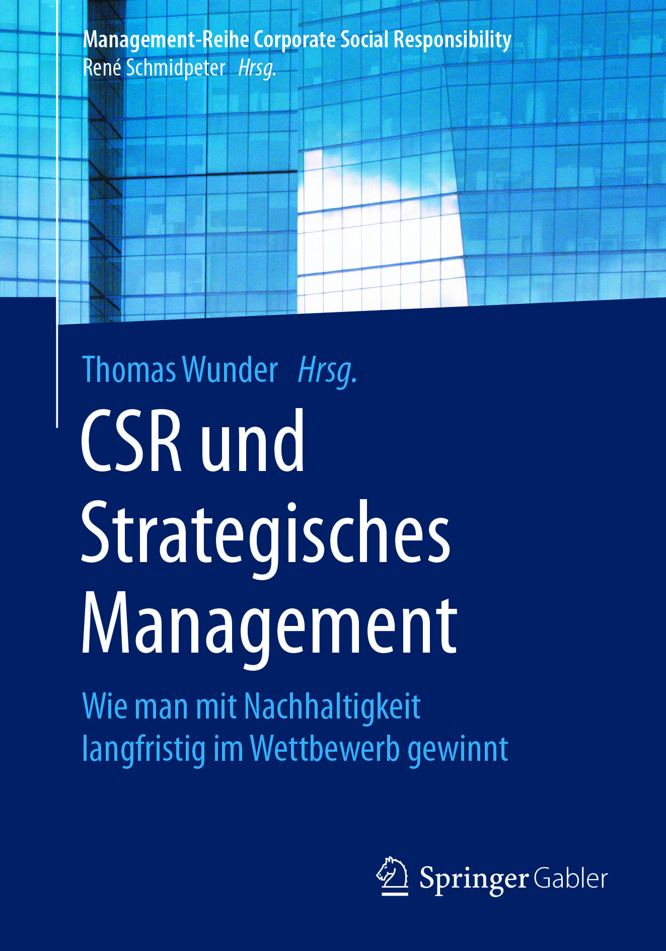 Wunder, Thomas - CSR und Strategisches Management, ebook