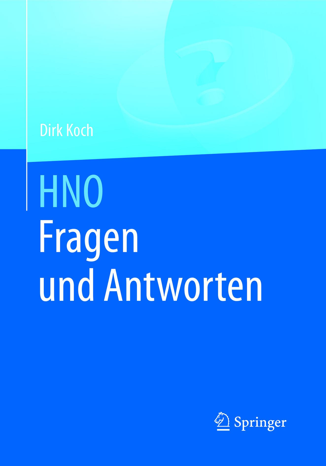 Koch, Dirk - HNO Fragen und Antworten, ebook
