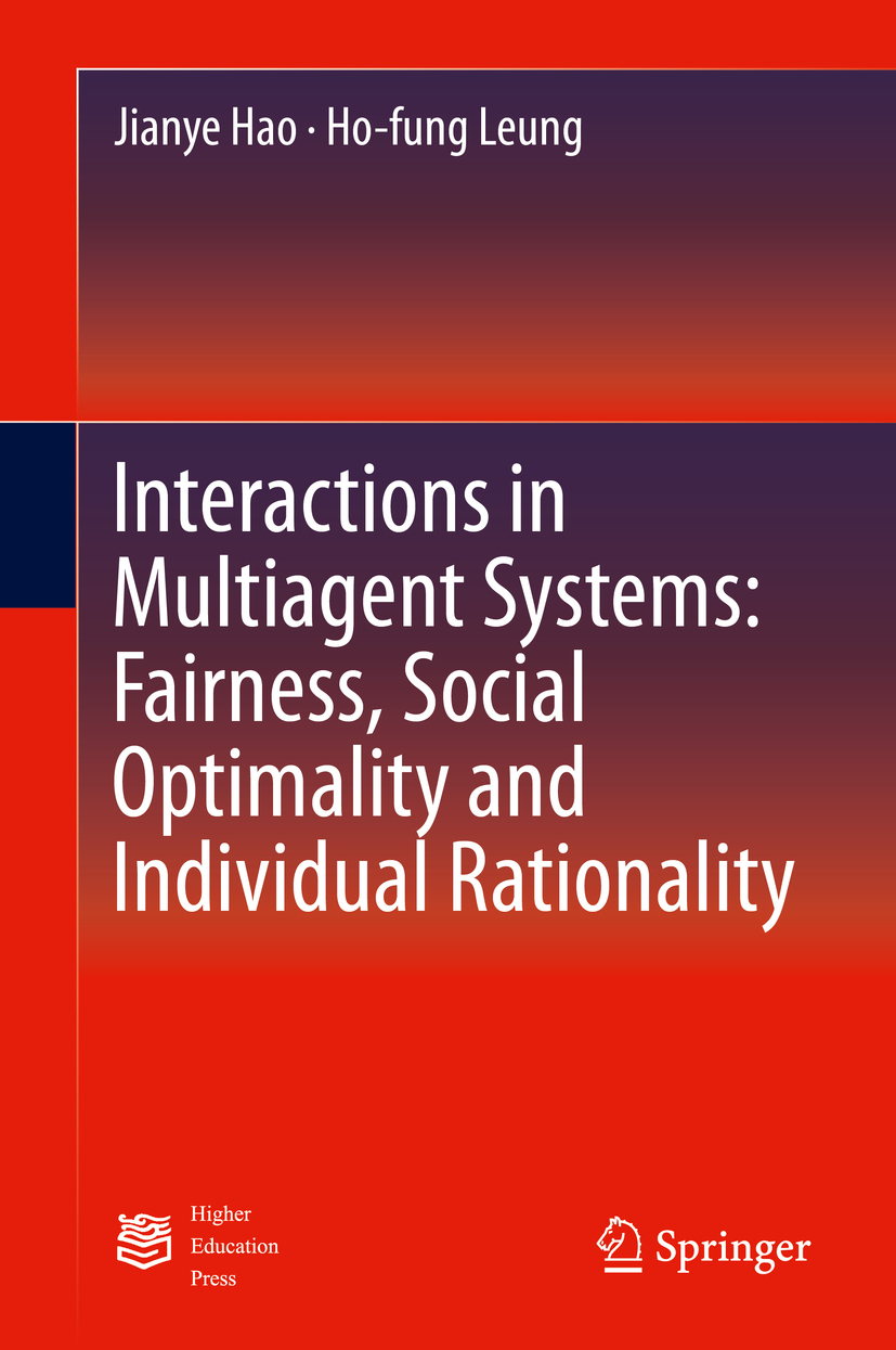 Hao, Jianye - Interactions in Multiagent Systems: Fairness, Social Optimality and Individual Rationality, ebook