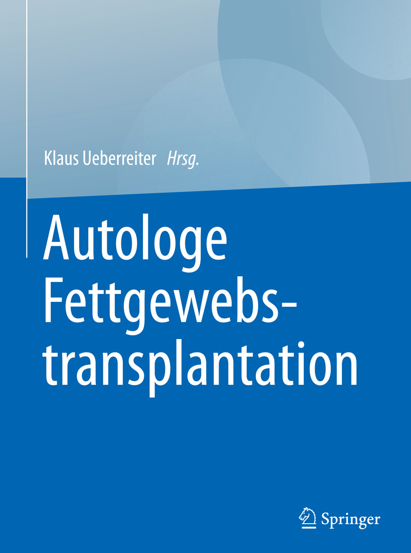 Ueberreiter, Klaus - Autologe Fettgewebstransplantation, ebook