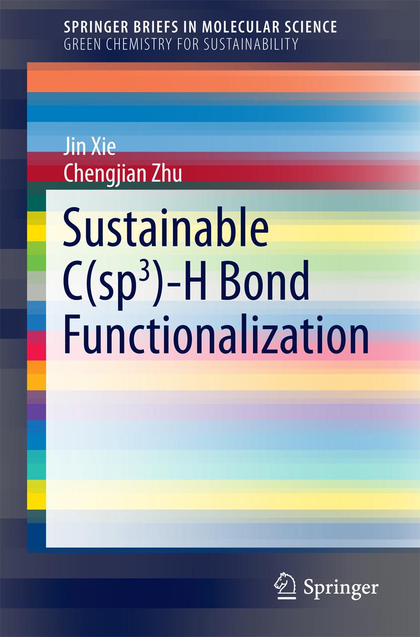 Xie, Jin - Sustainable C(sp3)-H Bond Functionalization, ebook