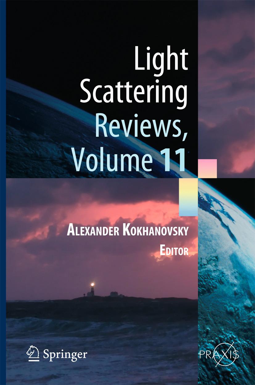 Kokhanovsky, Alexander - Light Scattering Reviews, Volume 11, ebook